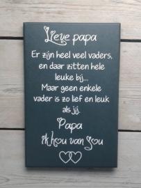 Tekstbord Lieve Papa, 20 x 30 cm