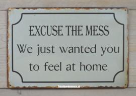Tekstbord Excuse the mess