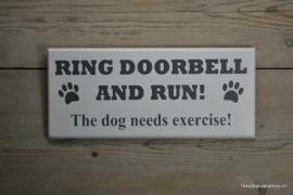 Tekstbord Ring doorbell and run