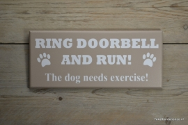 Tekstbord Ring doorbell and run