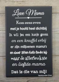 Tekstbord Lieve mama (miljoenen mama's)