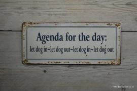 Tekstbord Agenda for the day