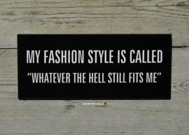 Tekstbord My fashion style