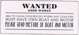 Tekstbord Wanted good woman