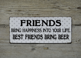 Tekstbord Friends bring happiness into your life
