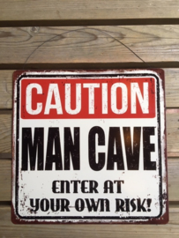 Tekstbord Caution Man Cave (vierkant)