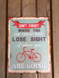 Tekstbord Don't forget + fiets