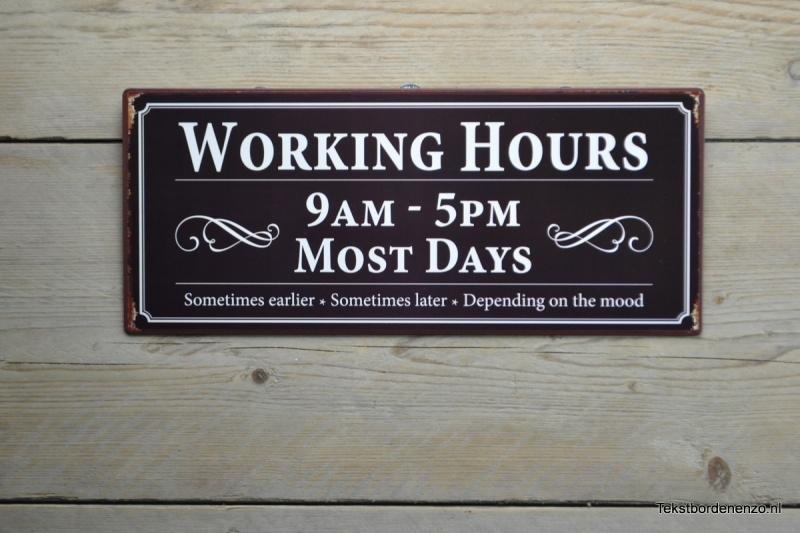 Tekstbord Working Hours