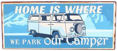 Tekstbord Home is where we park our camper