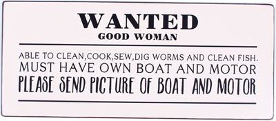 Tekstbord Wanted good woman