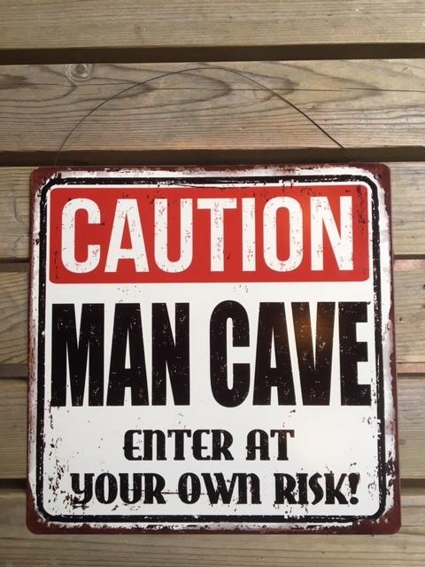 Tekstbord Caution Man Cave (vierkant)