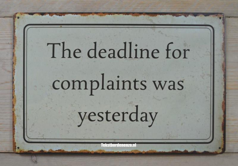 Tekstbord The deadline for complaints