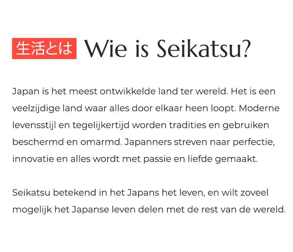 Seikatsu - wie is seikatsu?