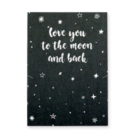 Sieraden wenskaart Love You To The Moon And Back