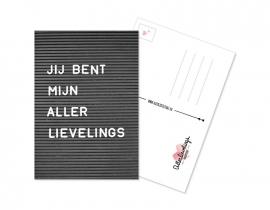 Postkaart Jij bent mijn allerlievelings