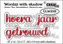 Crealies Wordzz met schaduw Hoera getrouwd (NL) CLWZ09