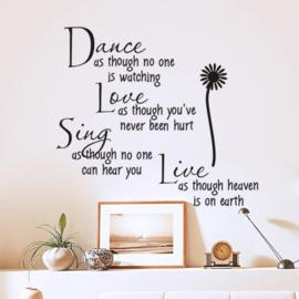 Muursticker spreuk DANCE, LOVE, SING, LIVE