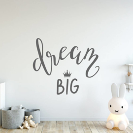 Muursticker Dream Big