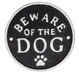 Ijzeren Waakbord |  Beware of The Dog