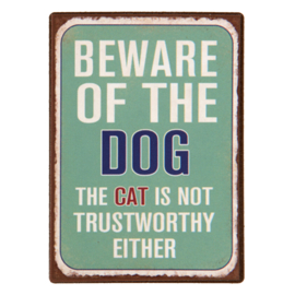 "Magneet ""Beware of the Dog, the Cat is not trustworthy either"""