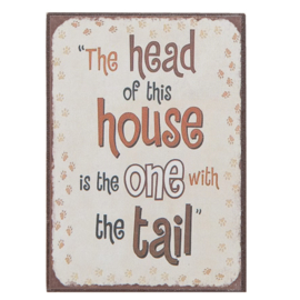 "Magneet ""The head of the house is the one with the tail"""