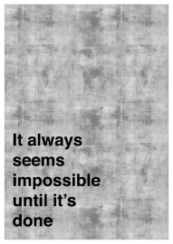 Inspiratie poster met tekst It always seems impossible