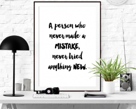 Inspiratie poster A person who never made a mistake...