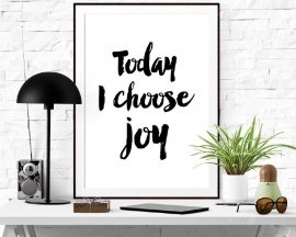 Inspiratie poster Today I choose joy