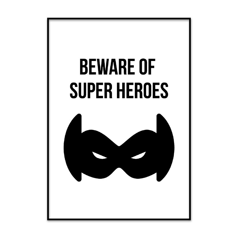 Beware of super heroes poster