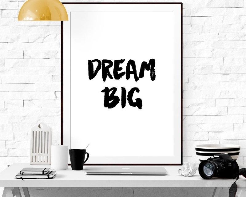 Poster met motivatie tekst Dream Big