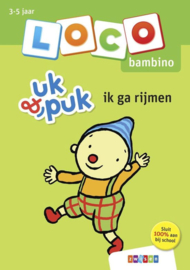 Loco Bambino Uk & Puk | Ik ga rijmen