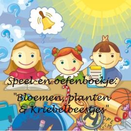 """Speel-en oefenboek """"Bloemen, planten en kriebelbeestjes"""""""
