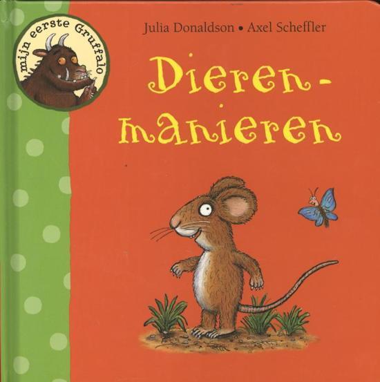 Mijn eerste Gruffalo-Dierenmanieren boek