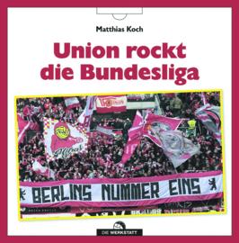 Union rockt...