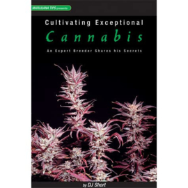 CULTIVATING EXCEPTIONAL CANNABIS(in het engels)