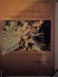 Cultivar en Substrato de coco, in het Spaans