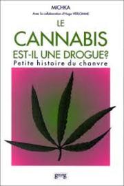 Le Cannabis est-il une drogue ?