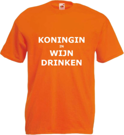 Shirt oranje met Koningin in wijn drinken