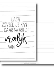 Postcard: lach zoveel je kan daar word je vrolijk van!