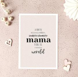 Postcard: jij bent de allerliefste leukste en knapste mama van de heeele wereld