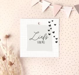 Kado kaartje: liefs van mij