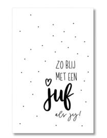 Mini kaartje: zo blij met een juf als jij!.