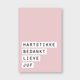Mini kaartje: hartstikke bedankt lieve juf (roze) (S)