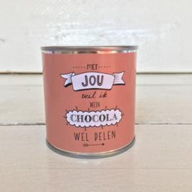 Kado blikje: met jou wil ik  mijn chocola wel delen (125 ml)