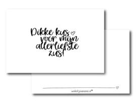 Minikaartje: dikke kus voor mijn allerliefste zus!