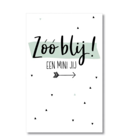 Minikaartje, een mini jij.