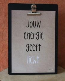 Poster, jouw energie geeft licht.