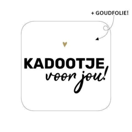 5 x Kado sticker: kadootje voor jou (vierkant)