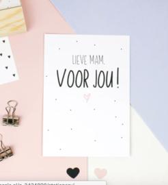 Postcard: Lieve mam VOOR JOU!