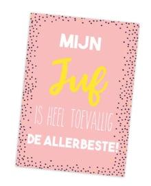 Postcard: mijn JUF is heel toevallig de allerbeste!
